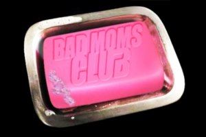 bad moms club soap
