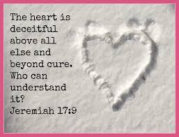 heart is deceitful
